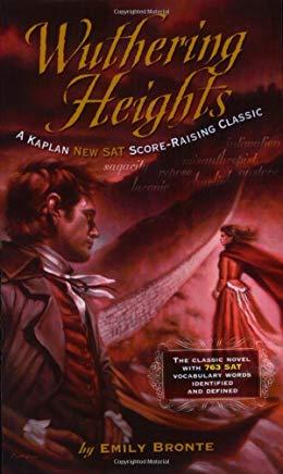 Wuthering Heights: A Kaplan SAT Score-Raising Classic (Kaplan Score Raising Classics) Cover
