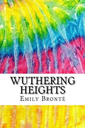 Wuthering Heights: Includes MLA Style Citations for Scholarly Secondary Sources, Peer-Reviewed Journal Articles and Critical Essays (Squid Ink Classics) Cover