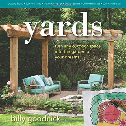 Yards: Turn Any Outdoor Space into the Garden of Your Dreams Cover