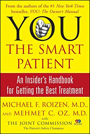 YOU: The Smart Patient: An Insider's Handbook for Getting the Best Treatment Cover