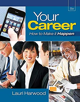 Your Career: How To Make It Happen (with Career Transitions Printed Access Card) Cover