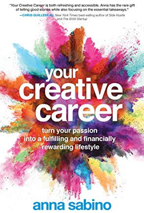 Your Creative Career: Turn Your Passion into a Fulfilling and Financially Rewarding Lifestyle Cover