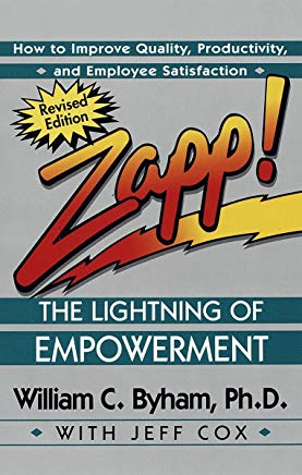 Zapp! The Lightning of Empowerment: How to Improve Quality, Productivity, and Employee Satisfaction Cover