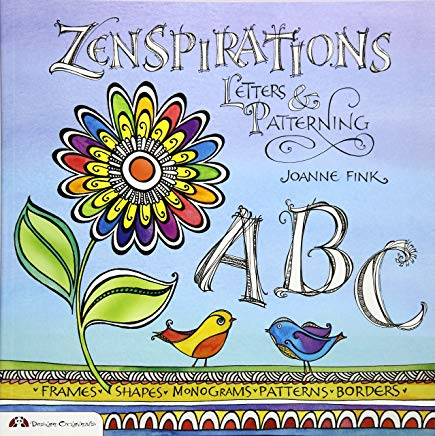 Zenspirations: Letters & Patterning (Design Originals) Add Interest and Texture to Journals, Drawings, Doodles, and Crafts with Beginner-Friendly Techniques for Frames, Flowers, Alphabets, and More Cover